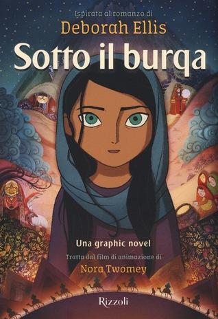 Sotto il Burqa (ispirata al romanzo di Deborah Ellis, una graphic novel tratta dal film di animazione di Nora Twomey)