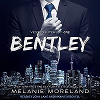 Bentley (Vested Interest, #1)