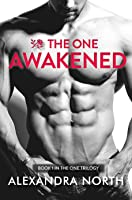 The One Awakened (The One Trilogy, #1)