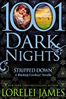 Stripped Down (Blacktop Cowboys #6.6)