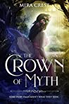 The Crown of Myth Bundle (Part I & II) (The Fae Queens, #1)
