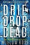 Drip Drop Dead (Emma Frost, #12)