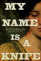 My Name Is a Knife (Daniel Boone books)