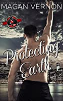 Protecting Earth (Special Forces: Operation Alpha)