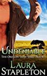 Undeniable (The Oregon Trail, #1)
