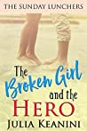 The Broken Girl and the Hero (The Sunday Lunchers #5)