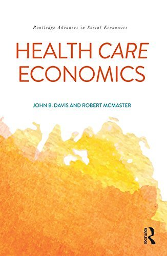 Health Care Economics (Routledge Advances in Social Economics)