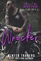 Wrecker (Fallen Lords MC #4)