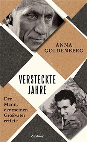 Versteckte Jahre by Anna Goldenberg