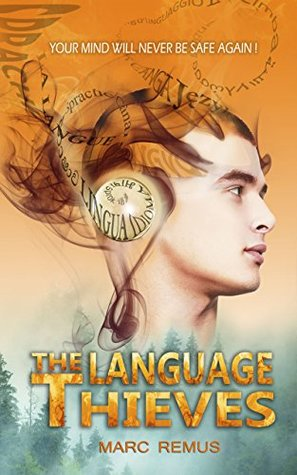 The Language Thieves by Marc Remus