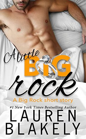A Little Big Rock by Lauren Blakely