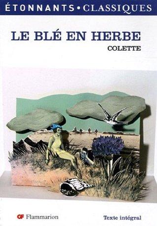 Le blé en herbe by Colette