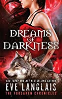 Dreams of Darkness (The Forsaken Chronicles)