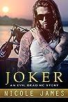 Joker (Evil Dead MC, #9)