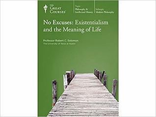 No Excuses by Robert C. Solomon