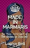 Made in Marmaris: The Marmaris Diaries