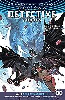 Batman: Detective Comics, Vol. 4: Deus Ex Machina