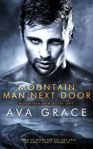 Mountain Man Next Door by Ava Grace