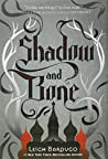 Book cover for Shadow and Bone (The Shadow and Bone Trilogy, #1)