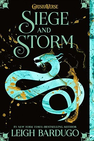 Goodreads | Siege and Storm (The Grisha, #2)