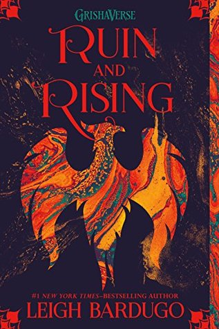 Goodreads | Ruin and Rising (The Grisha, #3)