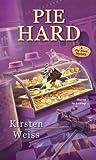 Pie Hard (Pie Town Mystery #3)