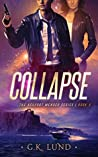 Collapse (The Ashport Mender Series Book 3)