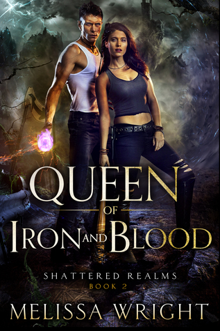 Queen of Iron and Blood (Shattered Realms #2)