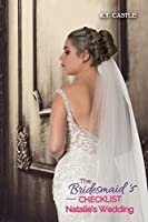 Natalie's Wedding: The Bridesmaid's Checklist (BCL Book 3)