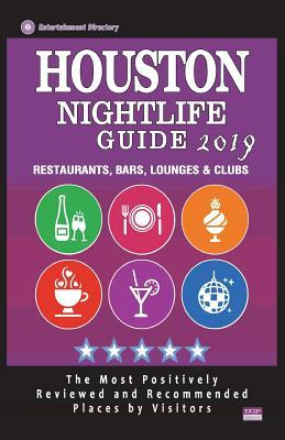 Houston Nightlife Guide 2019: Best Rated Nightlife Spots in Houston - Recommended for Visitors - Nightlife Guide 2019
