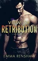 Vow of Retribution (Vow Series) (Volume 1)