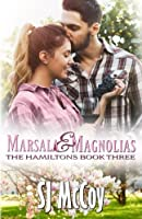 Marsala and Magnolias (The Hamiltons) (Volume 3)