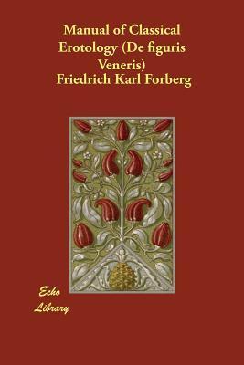 Manual of Classical Erotology (De figuris Veneris)