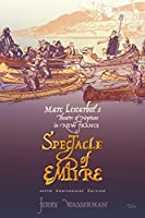 Spectacle of Empire: Marc Lescarbot's Theatre of Neptune in New France