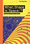 What Shape Is Space?