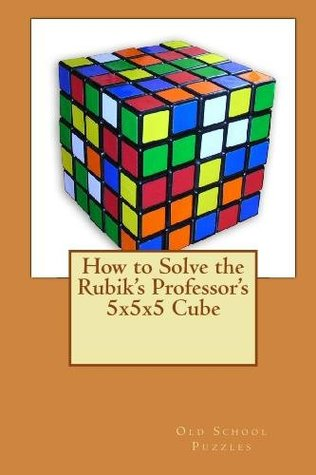 How to Solve the Rubik's Professor's 5x5x5 Cube