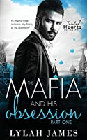 The Mafia And His Obsession: Part 1 (Tainted Hearts #4)