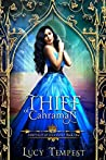 Thief of Cahraman: A Retelling of Aladdin (Fairytales of Folkshore, #1)