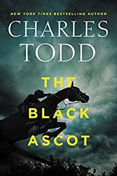 The Black Ascot (Inspector Ian Rutledge #21)