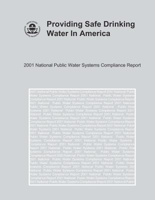 Providing Safe Drinking Water in America National Public Water Systems Compliance Report