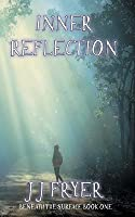 Inner Reflection (Beneath the Surface #1)