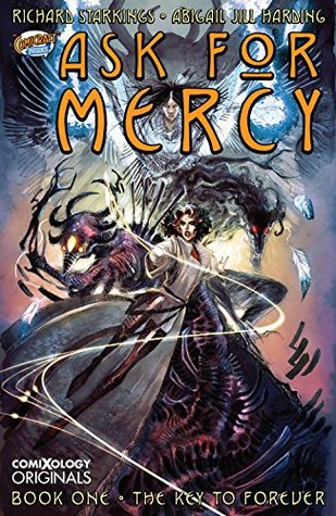 Ask For Mercy Season One by Richard Starkings
