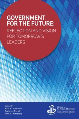 Government for the Future: Reflection and Vision for Tomorrow's Leaders
