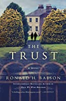 The Trust: A Novel