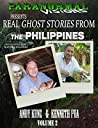 Paranormal Visions Presents REAL GHOST Stories From The PHILIPPINES: Do you get scared when darkness falls Multo at Elemento at iba pang Katatakutang Maikling ...