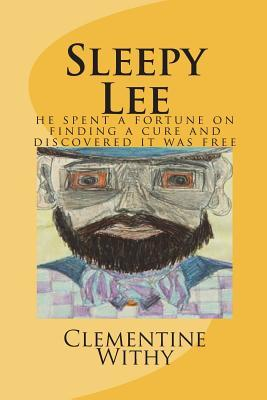 Sleepy Lee: He Spend a Fortune on Finding a Cure and Discovered It Was Free