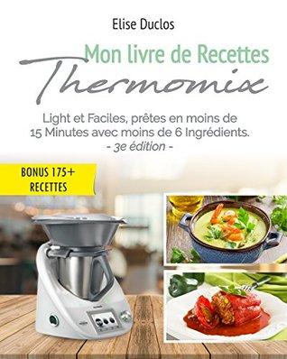 Livre Thermomix Mon Livre De Recettes Thermomix Lights Et