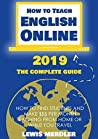 How to Teach English Online 2019: The Complete Guide