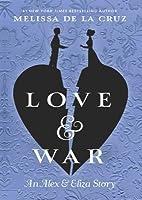 Love & War: An Alex & Eliza Story