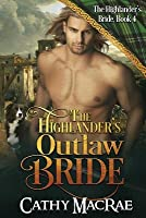 The Highlander's Outlaw Bride
